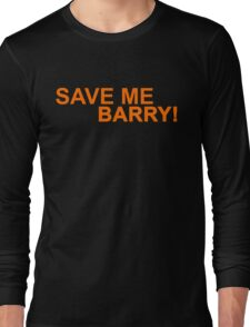 Who's Barry? Long Sleeve T-Shirt