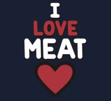 I love meat by onebaretree