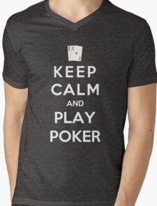 Keep Calm And Play Poker Mens V-Neck T-Shirt