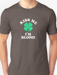 Kiss me, Im BLOND T-Shirt