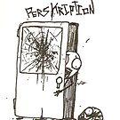 PeRsKrIpTiOn by Samuel  Nachison