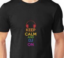 Keep Calm - DJ Unisex T-Shirt
