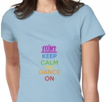 Keep Calm - Dance Womens Fitted T-Shirt