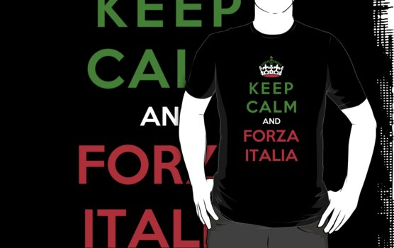 Keep Calm And Forza Italia by Miltossavvides