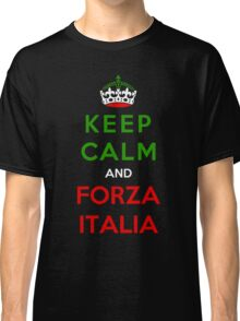 Keep Calm And Forza Italia Classic T-Shirt