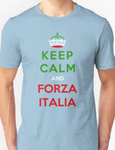 Keep Calm And Forza Italia Unisex T-Shirt