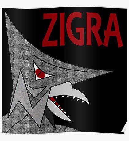 Zigra - Black Poster