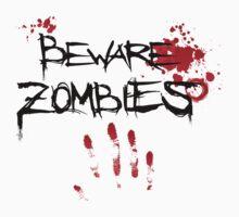 Beware Zombies by rott515