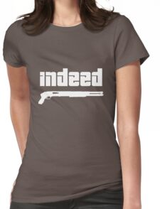 Omar. Indeed. Womens Fitted T-Shirt