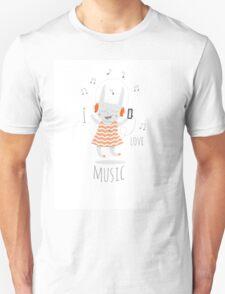 I love music. Unisex T-Shirt