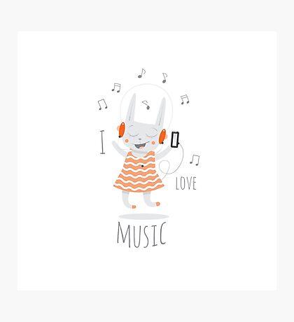 I love music. Photographic Print