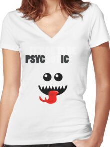 IT'S OK TO BE HOT (PSYCHOTIC) Women's Fitted V-Neck T-Shirt