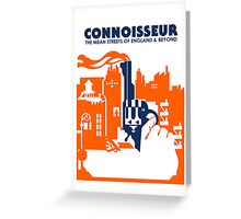 MEAN STREETS OF CONNOISSEUR Greeting Card