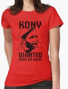 KONY, Wanted Dead or Alive Womens Fitted T-Shirt