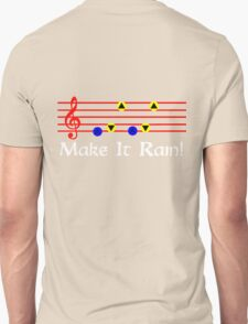Make It Rain - Song Of Storms T-Shirt