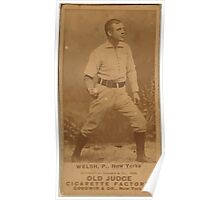 Benjamin K Edwards Collection Welch New York Giants baseball card portrait Poster