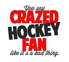 Crazed Hockey Fan Photographic Print