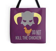 Skyrim Do not kill the chicken Tote Bag