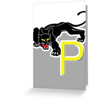 P is for Panther Greeting Card