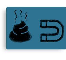 Poop Magnet (Black) Canvas Print
