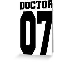 Doctor 07 Greeting Card