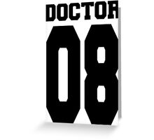 Doctor 08 Greeting Card