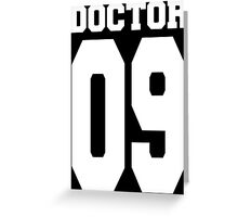 Doctor 09 Greeting Card