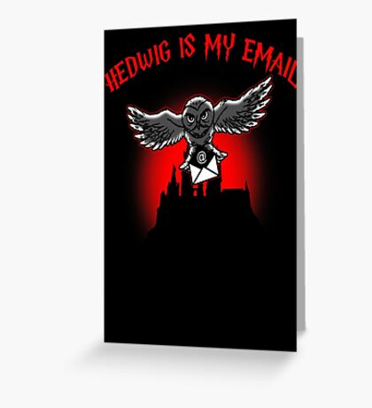 Hedwig is my email Greeting Card