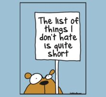 The list of things I hate is quite short