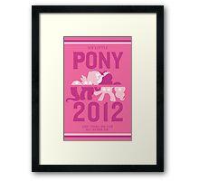 PONY 2012 Framed Print