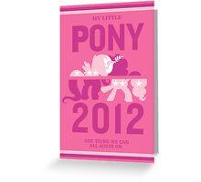 PONY 2012 Greeting Card