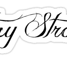 DEMI LOVATO STAY STRONG Sticker