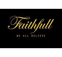 Faithfull Photographic Print