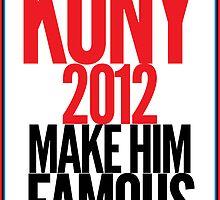KONY - Make him famous by rhiarhiajones