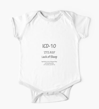 ICD-10:  Z72.820  Lack of Sleep One Piece - Short Sleeve
