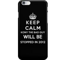 Keep Calm KONY Will Be Stopped In 2012 iPhone Case/Skin