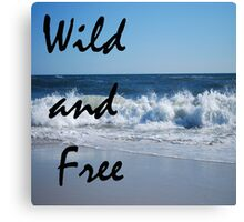 Wild ocean and free Canvas Print