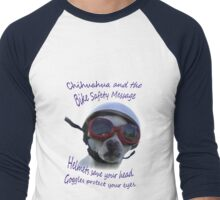Chihuahua and the Bike Safety Message --New and Improved Tee Men's Baseball ¾ T-Shirt