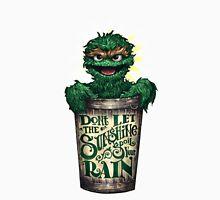 Don't Let The Sunshine Spoil Your Rain Unisex T-Shirt