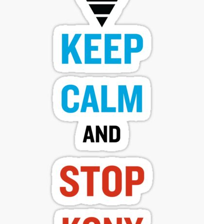 Keep Calm And Stop Kony Sticker