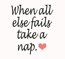 """""""When All Else Fails, Take a Nap"""" Quote & Heart by Blkstrawberry"""