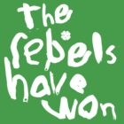 The Rebels Have Won! by 8teen88