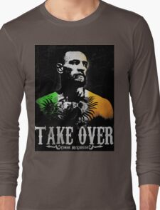 """Conor McGregor """"Take Over"""" Long Sleeve T-Shirt"""
