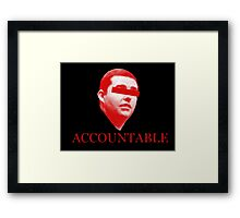 Not Accountable Framed Print