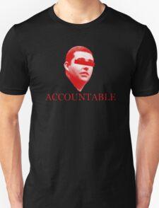 Not Accountable Unisex T-Shirt