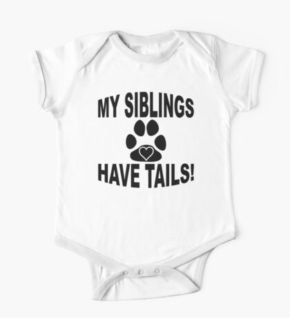 My Siblings Have Tails One Piece - Short Sleeve