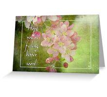 Feel Better for Sally Kady Greeting Card