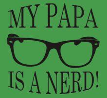 My Papa Is A Nerd Kids Tee