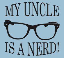 My Uncle Is A Nerd Kids Tee