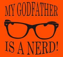 My Godfather Is A Nerd Kids Tee